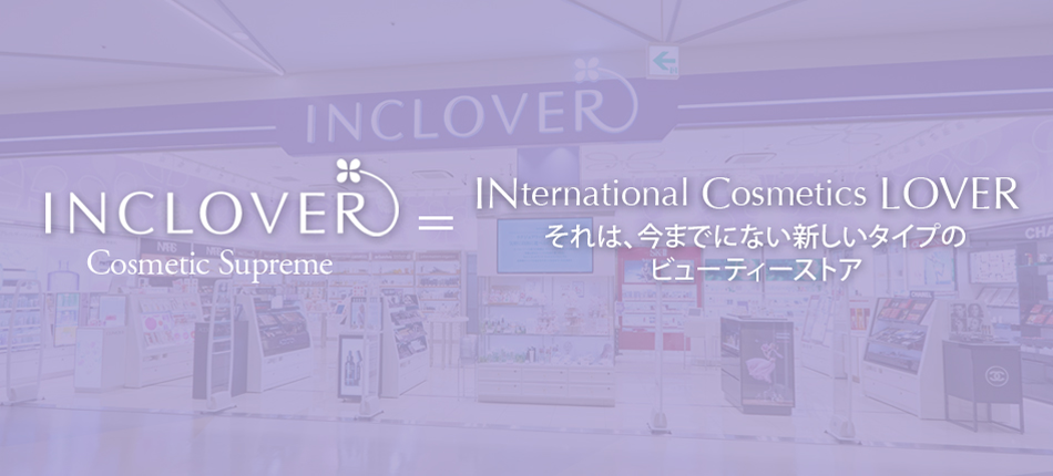 INCLOVER=International Cosmetics Lover